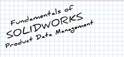 Click on the link to view Fundamentals of PDM